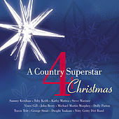 Play & Download A Country Superstar Christmas 4 by Various Artists | Napster