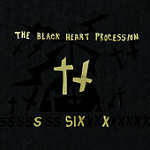 Six by The Black Heart Procession