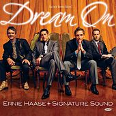 Play & Download Dream On by Ernie Haase | Napster