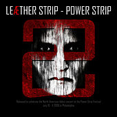 Play & Download Power Strip by Leather Strip | Napster