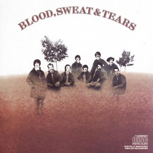 Blood, Sweat & Tears by Blood, Sweat & Tears