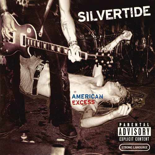 Play & Download American Excess by Silvertide | Napster