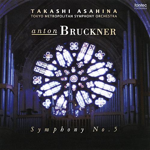 Play & Download Bruckner: Symphony No.5 <Haas Edition> by Takashi Asahina | Napster