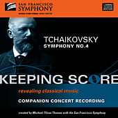 Play & Download Tchaikovsky: Symphony No. 4 by San Francisco Symphony | Napster