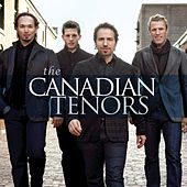 Play & Download The Canadian Tenors by The Canadian Tenors | Napster