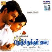 Play & Download Nenjirukkum Varai / Pattellam Pudhusu (Tamil Film) by Various Artists | Napster