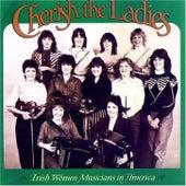 Play & Download Irish Women Musicians of America by Cherish the Ladies   Napster