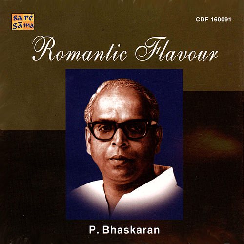 Play & Download P. Bhaskaran - Romantic Hits by Various Artists | Napster