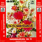Play & Download Vaadamalarukal -Vol:10 by Various Artists | Napster