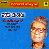Play & Download Bangaarada Hoovugalu Ilidu Baa Thaayi (P.B. Sreeni) by P B Sreenivos | Napster