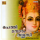 Play & Download Chethimandaram Thulasi: Krishnabhaktig by Various Artists | Napster