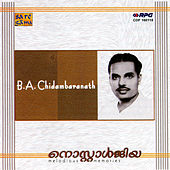 Play & Download Nostalgia: B.A.Chidambaranath by Various Artists | Napster