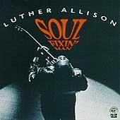 Soul Fixin' Man by Luther Allison