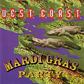 Play & Download West Coast Mardi Gras Party by Various Artists | Napster