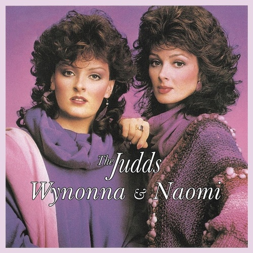 Play & Download Wynonna & Naomi by The Judds | Napster