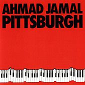Play & Download Pittsburgh by Ahmad Jamal | Napster