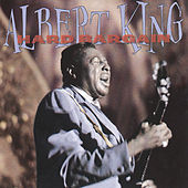 Play & Download Hard Bargain by Albert King | Napster