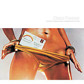 Disco Forever by Dimitri from Paris