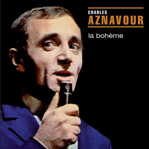 Play & Download la boheme by Charles Aznavour | Napster