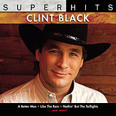 Super Hits by Clint Black