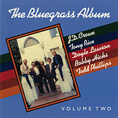 Play & Download The Bluegrass Album, Volume Two by The Bluegrass Album Band | Napster