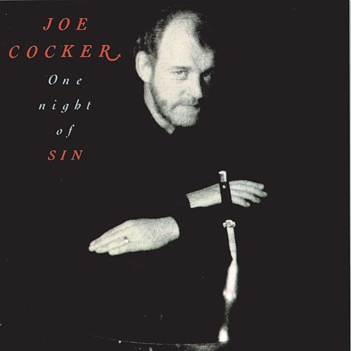 One Night Of Sin by Joe Cocker
