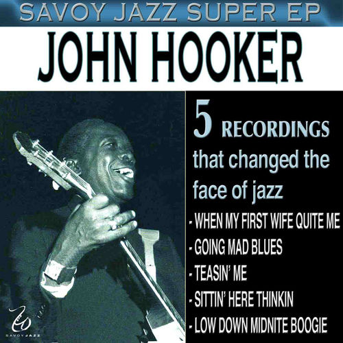 Play & Download Savoy Jazz Super EP by John Lee Hooker | Napster