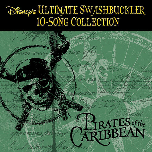 Play & Download Disney's Ultimate Swashbuckler Collection by Various Artists | Napster