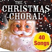 The Christmas Choral by The Christmas Angels