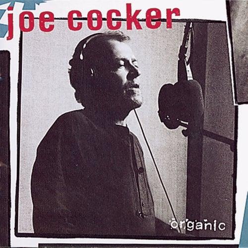 Organic by Joe Cocker