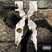 Play & Download ...And Then There Was X by DMX | Napster