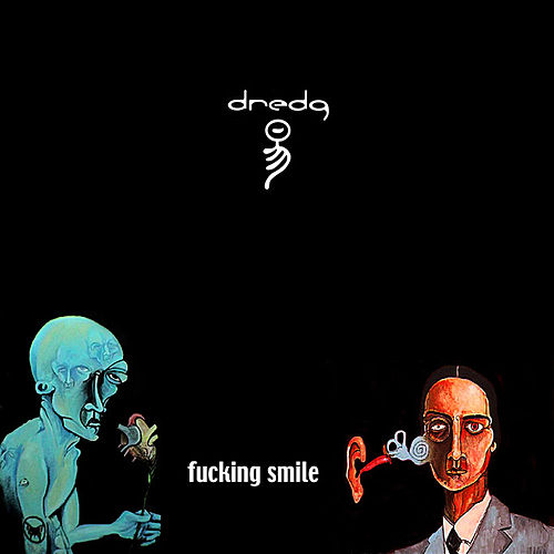 Fucking Smile by Dredg