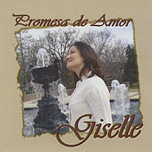 Play & Download Promesa de Amor by Giselle | Napster