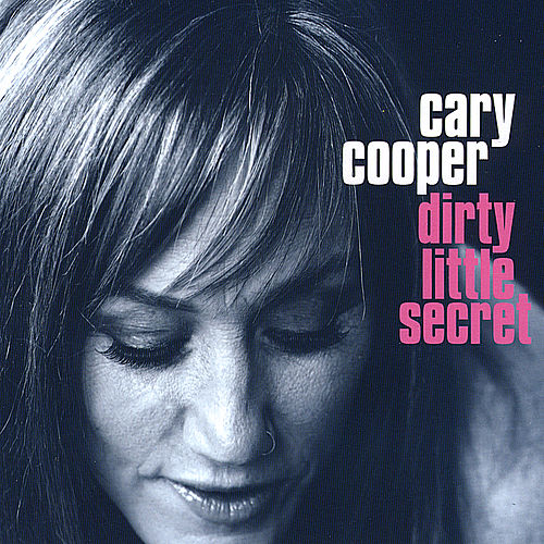 Dirty Little Secret by Cary Cooper