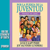 Play & Download Por la fuerza de la juventud by Janice Kapp Perry | Napster