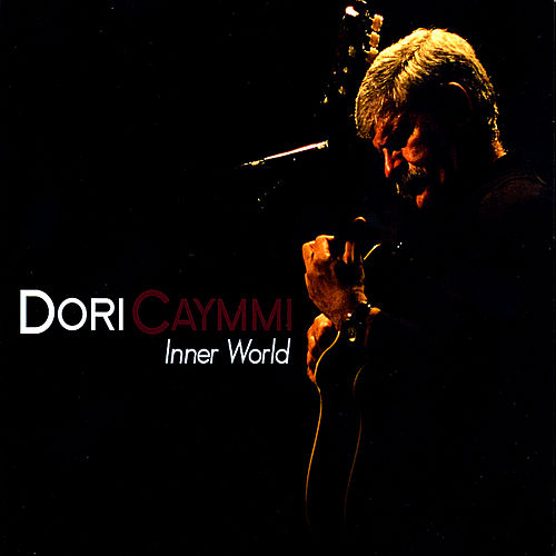 Play & Download Inner World by Dori Caymmi | Napster