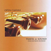Play & Download Travel By Sound by Open Canvas | Napster