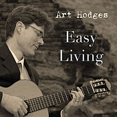 Easy Living by Art Hodges
