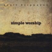 Simple Worship by Scott Krippayne