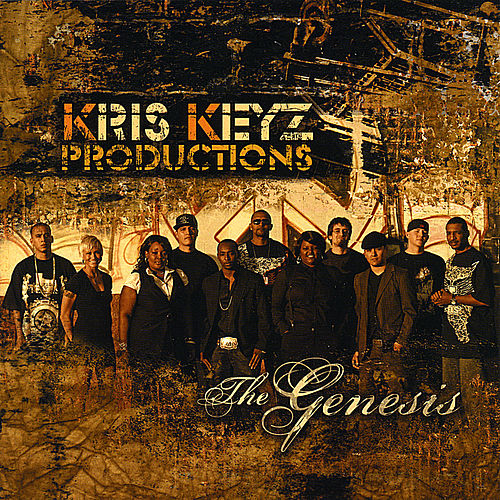 Play & Download Kris KeyZ Productions: The Genesis by Various Artists | Napster