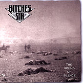 Play & Download The Sound of Silence by Bitches Sin | Napster
