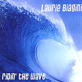 Play & Download Ridin' The Wave by Laurie Biagini | Napster
