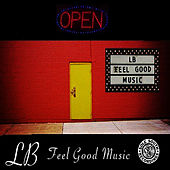 Feel Good Music by L.B.