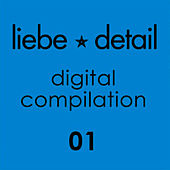 Play & Download Liebe*Detail - Digital Compilation 01 by Various Artists | Napster