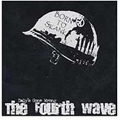 The Fourth Wave by Daly's Gone Wrong