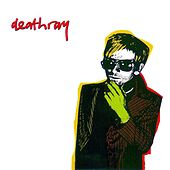 Play & Download Deathray by Deathray | Napster
