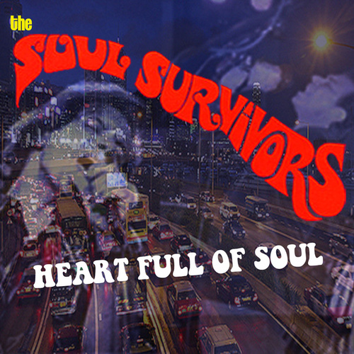 Play & Download Heart Full of Soul by Soul Survivors | Napster