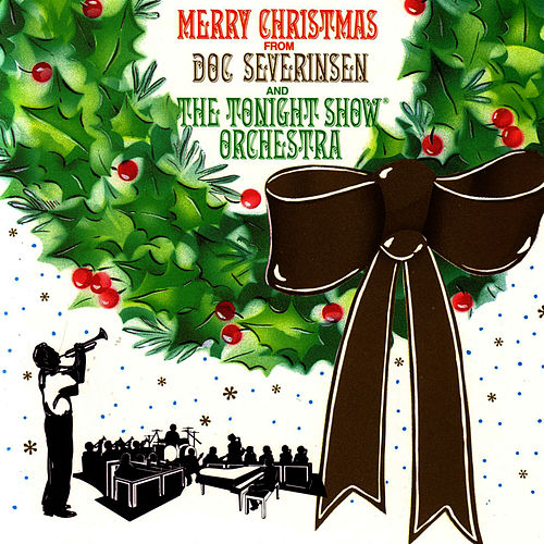 Merry Christmas From Doc Severinsen And The... by Doc Severinsen