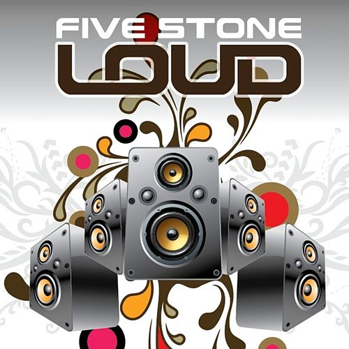 Play & Download Loud by Five Stone | Napster