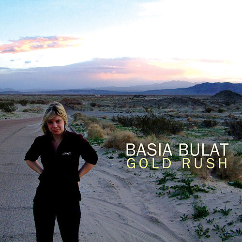 Play & Download Gold Rush by Basia Bulat | Napster